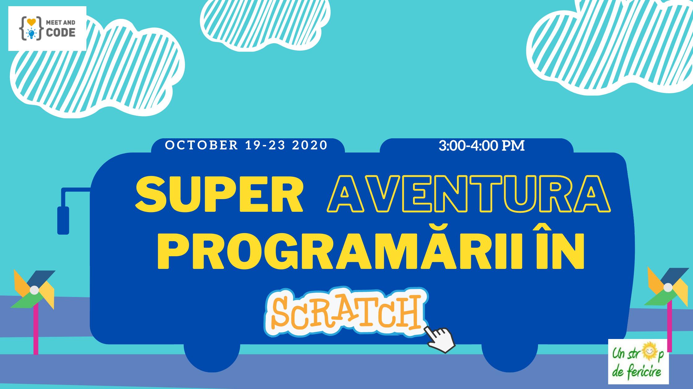 Copy of Super aventura programarii in Scratch-19-23.10.2020 BUN